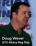 Doug Wever, GTC Africa Regional Representative